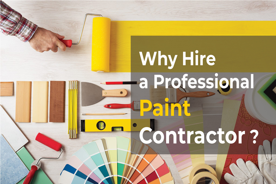 Why Hire a Professional Paint Contractor?